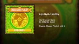 Dr. Orlando Owoh - Aiye Nyi Lo Medley